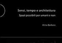 Sensi, tempo e architettura